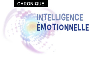Chronique: Intelligence émotionnelle
